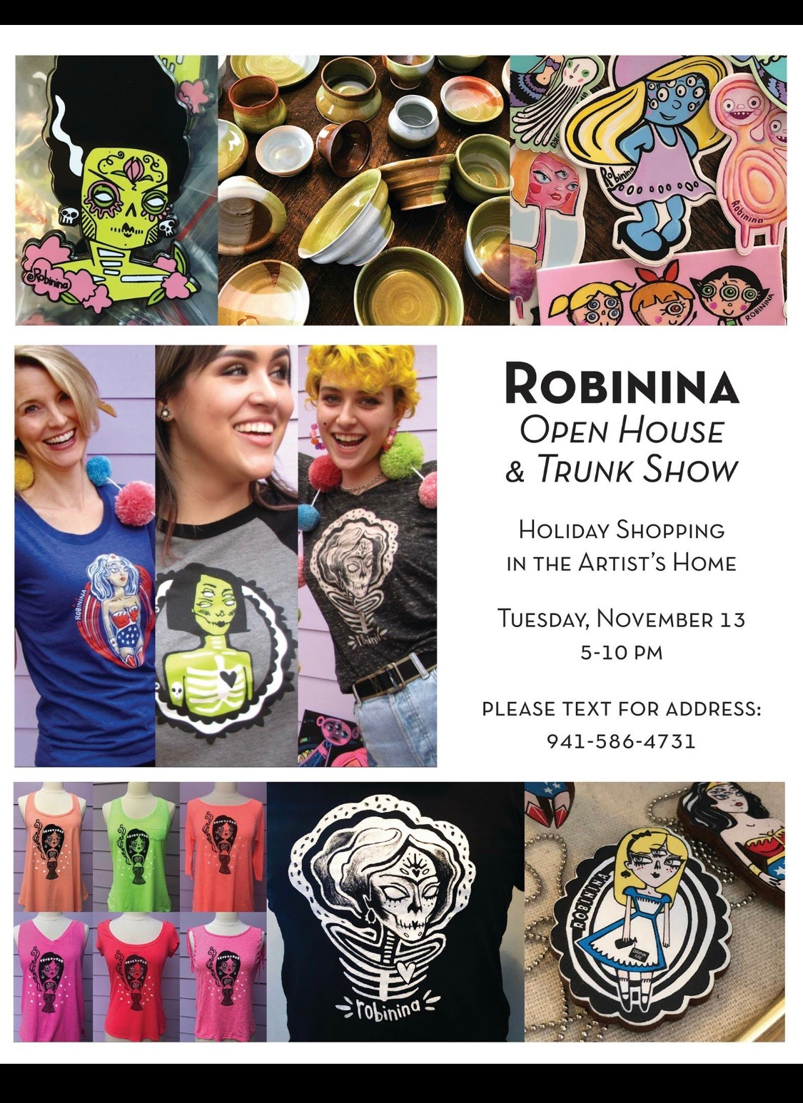 Robinina open house and trunk show, November 13, text 941-586-4731 for address